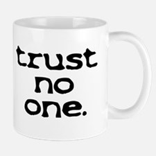 trust no one lower case Mugs