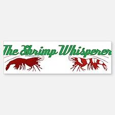 Shrimp Whisperer Bumper Bumper Bumper Sticker