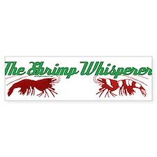 Shrimp Whisperer Bumper Bumper Sticker