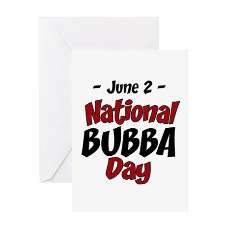 National Bubba Day Greeting Card