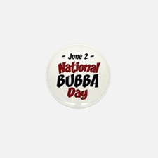 National Bubba Day Mini Button (10 pack)