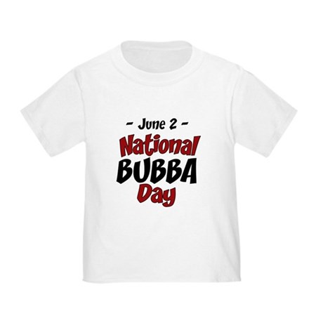 National Bubba Day Toddler T-Shirt