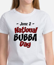 National Bubba Day Women's T-Shirt