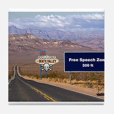 Death Valley Free Speech Tile Coaster