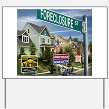 Foreclosure Street Yard Sign