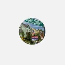 Foreclosure Street Mini Button