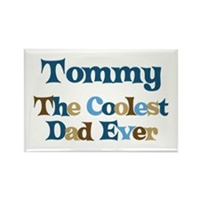 Tommy - Coolest Dad Rectangle Magnet