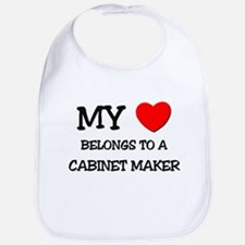 My Heart Belongs To A CABINET MAKER Bib