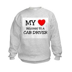 My Heart Belongs To A CAB DRIVER Sweatshirt