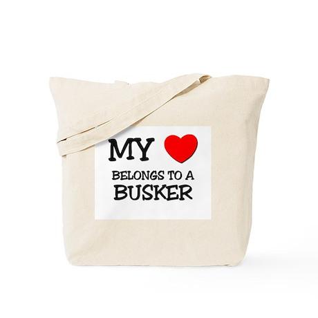My Heart Belongs To A BUSKER Tote Bag