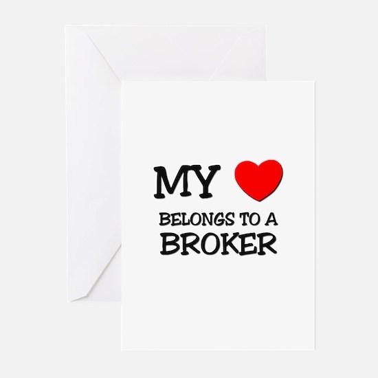 My Heart Belongs To A BROKER Greeting Cards (Pk of