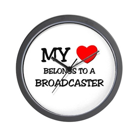 My Heart Belongs To A BROADCASTER Wall Clock