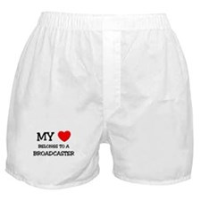 My Heart Belongs To A BROADCASTER Boxer Shorts