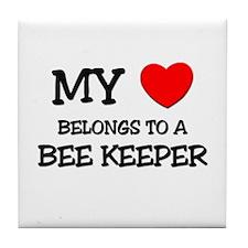 My Heart Belongs To A BEE KEEPER Tile Coaster