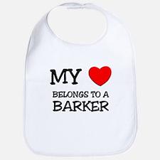 My Heart Belongs To A BARKER Bib