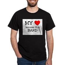 My Heart Belongs To A BARD T-Shirt