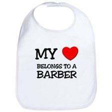My Heart Belongs To A BARBER Bib