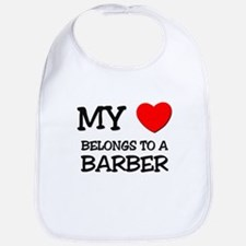 My Heart Belongs To A BARBER Bib