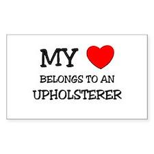 My Heart Belongs To An UPHOLSTERER Decal