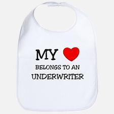My Heart Belongs To An UNDERWRITER Bib