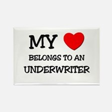 My Heart Belongs To An UNDERWRITER Rectangle Magne