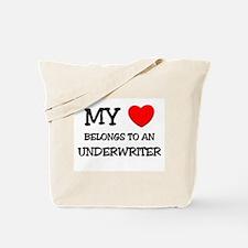 My Heart Belongs To An UNDERWRITER Tote Bag
