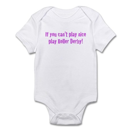 If you can't play nice Infant Bodysuit