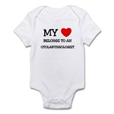 My Heart Belongs To An OTOLARYNGOLOGIST Infant Bod