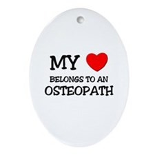 My Heart Belongs To An OSTEOPATH Oval Ornament