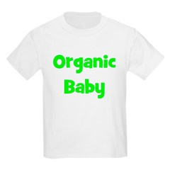 Organic Baby - Multiple Color Kids T-Shirt