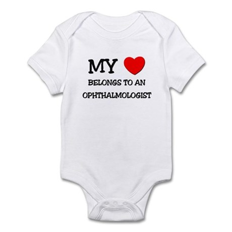 My Heart Belongs To An OPHTHALMOLOGIST Infant Body