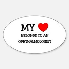 My Heart Belongs To An OPHTHALMOLOGIST Decal