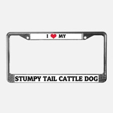 I Love My Stumpy Tail Cattle Dog License Frame