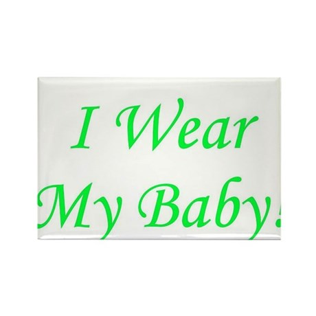 I Wear My Baby - Multiple Col Rectangle Magnet