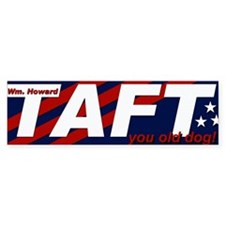 2012 William Howard Taft Bumper Car Sticker