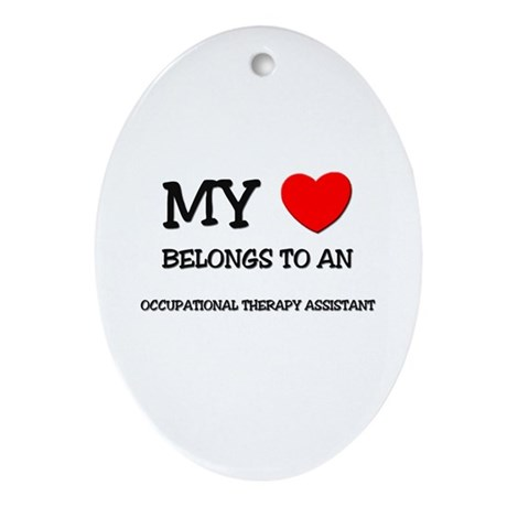 My Heart Belongs To An OCCUPATIONAL THERAPY ASSIST
