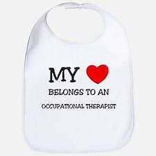 My Heart Belongs To An OCCUPATIONAL THERAPIST Bib