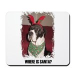 WHERES SANTA? GREAT DANE  Mousepad