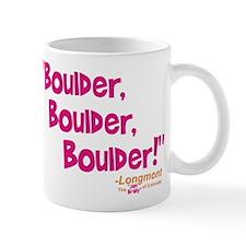 Boulder, Boulder, Boulder! Mug