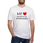 My Heart Belongs To An IRONMONGER Fitted T-Shirt