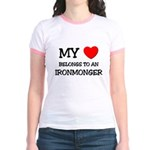 My Heart Belongs To An IRONMONGER Jr. Ringer T-Shi