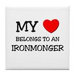 My Heart Belongs To An IRONMONGER Tile Coaster