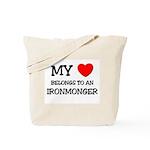My Heart Belongs To An IRONMONGER Tote Bag