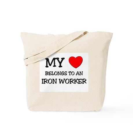 My Heart Belongs To An IRON WORKER Tote Bag