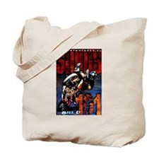 Bill D Stunts101 Tote Bag