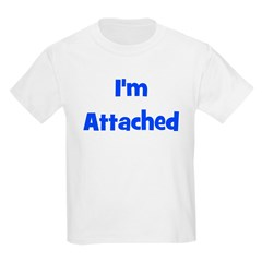 I'm Attached - Multiple Color Kids T-Shirt
