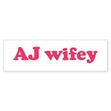 AJ wifey Bumper Bumper Sticker