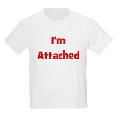 I'm Attached - Multiple Color Kids T-Shirt