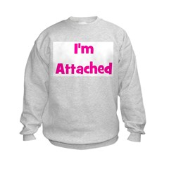 I'm Attached - Multiple Color Sweatshirt