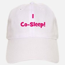 I Co-Sleep! - Multiple Color Baseball Baseball Cap
